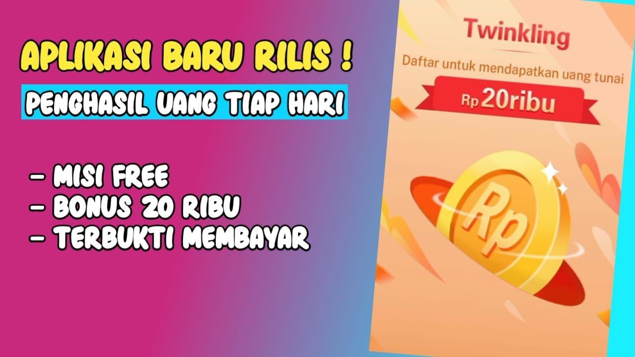 Aplikasi Twinkling Penghasil Uang Gratis | Baru Rilis Hari ...