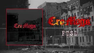 Cro-Mags - PTSD (Audio)