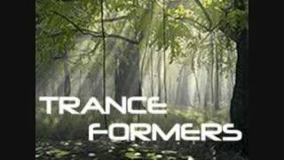 Trance Formers - Never saw her again