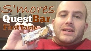 Quest S'more Protein Bar - First Taste