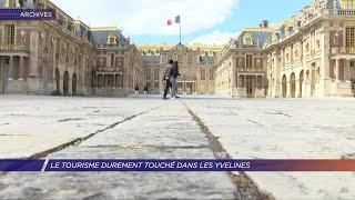 Yvelines | Le tourisme durement touché dans les Yvelines