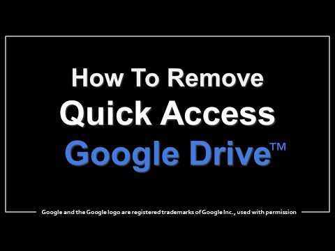 How to Remove Quick Access Bar in Google Drive