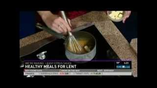 Healthy Meals for Lent (2/20/13 on KARE 11)