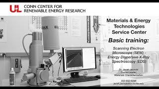 MET Basic Training Scanning Electron Microscope (SEM) - Energy Dispersive X-Ray Spectroscopy (EDS)