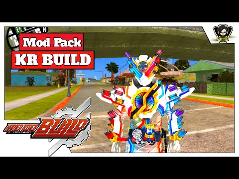 Mod Pack Kamen Rider Gta Sa Android -- Kamen Rider Build - 동영상