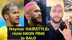 Neymar hairstyles FROM amazing NEON PINK to BALD