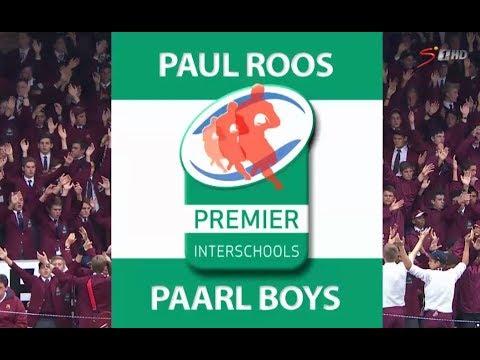 Premier Interschools Rugby - Paul Roos vs Paarl Boys