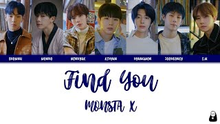 MONSTA X - FIND YOU | Color Coded Lyrics [Rom, Han, Eng]