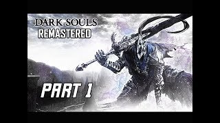 DARK SOULS REMASTERED Gameplay Walkthrough Part 1 - Firelink Shrine (PS4 PRO 4K Let