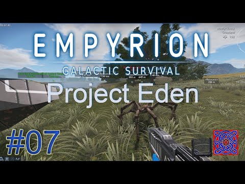 Deploying First Base : Project Eden - Empyrion Galactic Survival 1.4 : #07