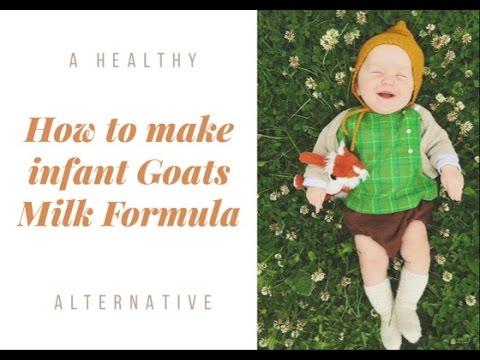 HOW TO MAKE GOATS MILK INFANT FORMULA