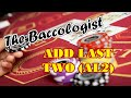 INTERESTING BET SELECTION | ADD LAST TWO - Baccarat Strategy Review