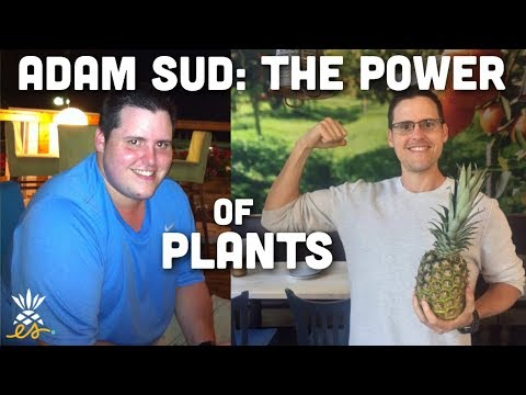 Adam Sud: Addiction, Recovery, Weight Loss & The Power of A Plant-based Diet