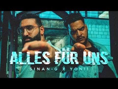 SINAN-G feat. YONII - ALLES FÜR UNS (prod. by Lucry)