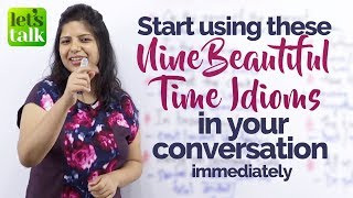 09 Beautiful English Idioms with 'TIME'  to speak English like a Pro – Free English Lessons