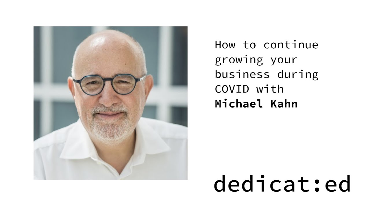 Continue growing your business during COVID with Michael Kahn @ Digitas and Performics