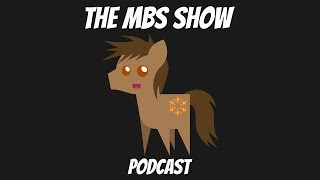 The MBS Show Episode 384: Lot of Interesting News This Week