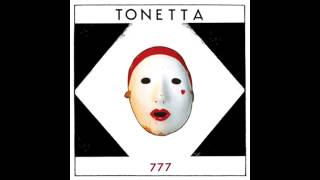 Tonetta - 777 [Full Album]