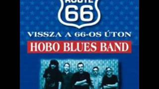Hobo Blues Band - Nincs Hollywood