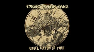TYGERS OF PAN TANG - Cruel Hands of Time (lyric video)