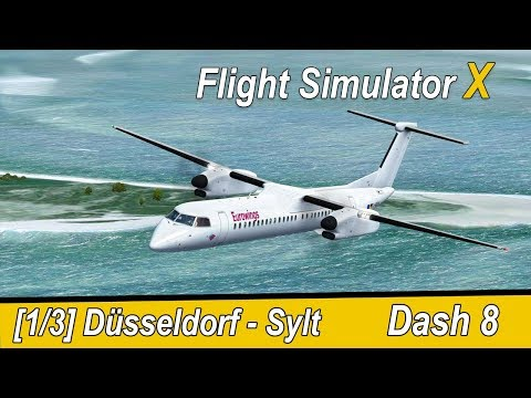 Microsoft Flight Simulator X Teil 991 Düsseldorf - Sylt   Eurowings Dash 8   Liongamer1