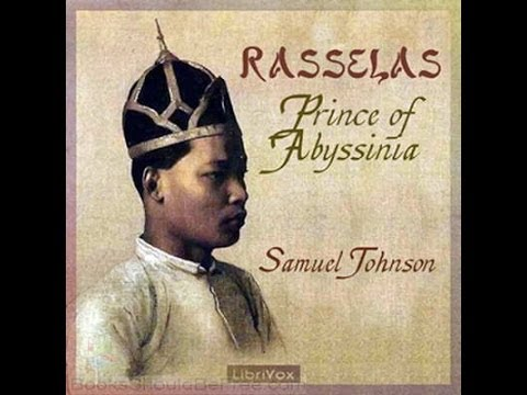 The History of Rasselas, Prince of Abissinia (Chapters 1-4) [Samuel Johnson]