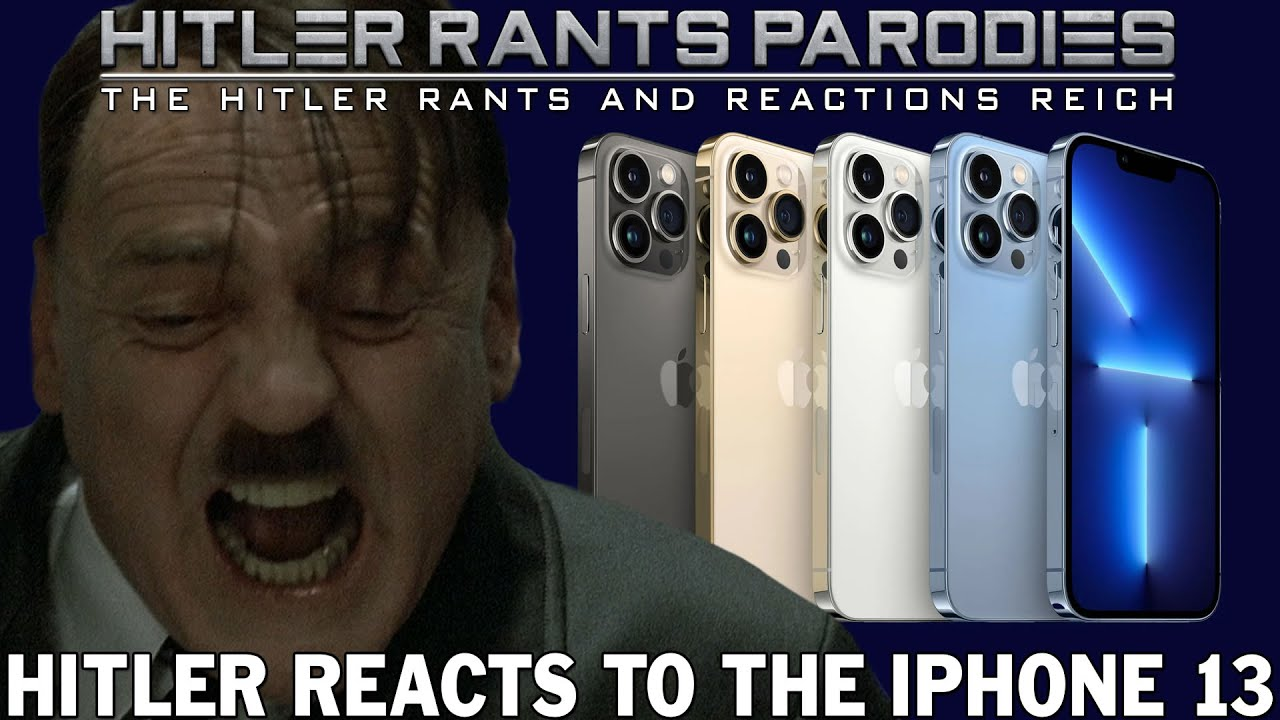 Hitler reacts to the iPhone 13