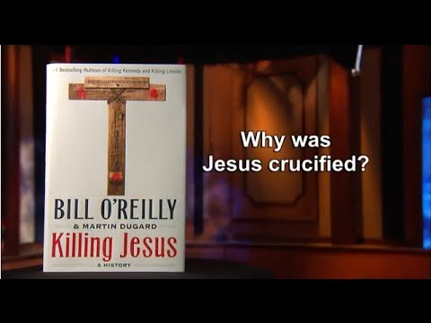 Download A Christian Response to Bill O'Reilly's Book Killing Jesus - Part 1