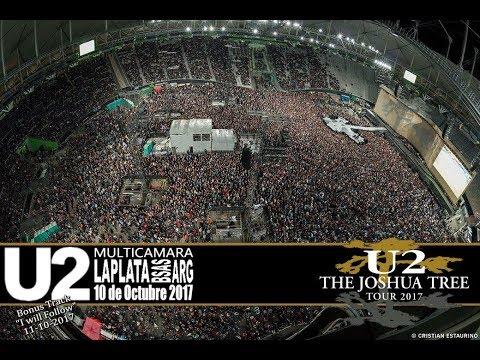 "U2 ""JOSHUA TREE TOUR 2017""- LIVE ARGENTINA - ""THE SPIRIT IS HERE"" MULTICAM 10 OCT 2017 Mp3"