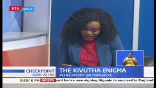 The Kivutha Kibwana enigma (Part 2) |CHECKPOINT