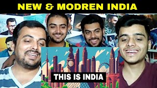 Pakistani Reaction on | Emerging India | New & Modern India | Developing & Beautiful Nation (2019)