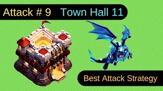 Attack # 9: Electric Dragon SMASHED Town Hall 11 | Clash of Clans | Theory Of Game