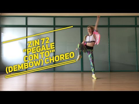 Zin 72 Zumba Pegale Con To' (Dembow) Choreo by Aksana