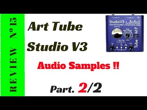 Review ART Tube MP Studio V3 * Audio Samples (2/2)