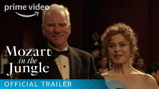Mozart in the Jungle - Official Trailer | Amazon Prime Video