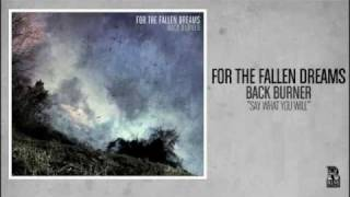 For the Fallen Dreams - Say What You Will