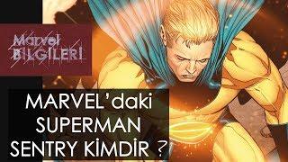 Sentry kimdir ? (Marvel'ın Superman'i)