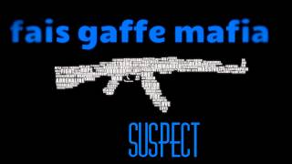 "FAIS GAFFE MAFIA ""SUSPECT"" CLASH KARIM EL GANG ."