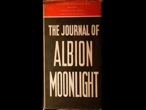 Kenneth Patchen reads from The Journal of Albion Moonlight