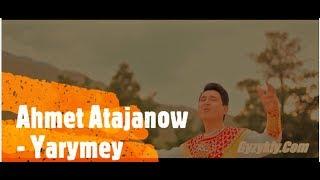 Скачать Ahmet Atajanow Yarymey Official Clip 2019
