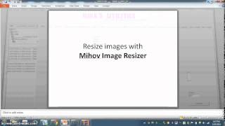 Use Mihov Image Resizer to resize multiple images