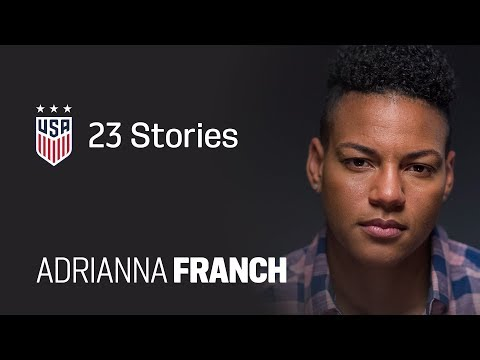 One Nation. One Team. 23 Stories: Adrianna Franch