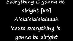 enrique iglesias-everything's gonna be alright  - lyrics