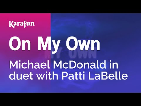 Karaoke On My Own - Michael McDonald *