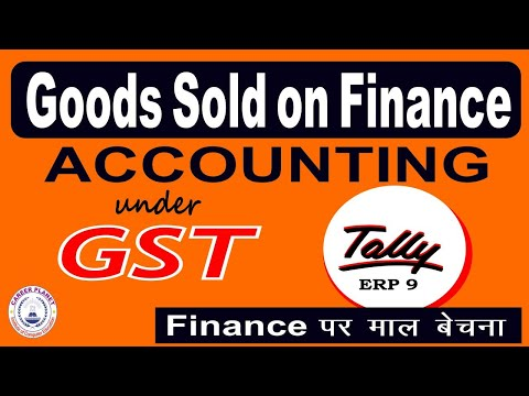 Goods Sold on Finance Entry in Tally ERP 9 under GST  Learn Tally Accounting