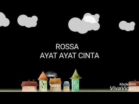 ROSSA - AYAT AYAT CINTA ( Lirik )