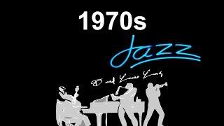 1970s Jazz & 1970s Jazz Fusion: Best 1970s Jazz Funk & 1970s Jazz Bass