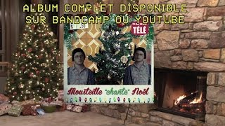 "Les Appendices - Mousteille ""chante"" Noël - Mon beau sapin [version officielle]"