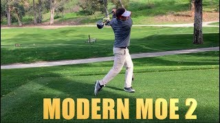 MODERN MOE 2 with REED HOWARD and TODD GRAVES