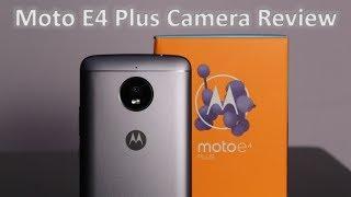 Moto E4 Plus Camera Review   Must Watch   TechRJ